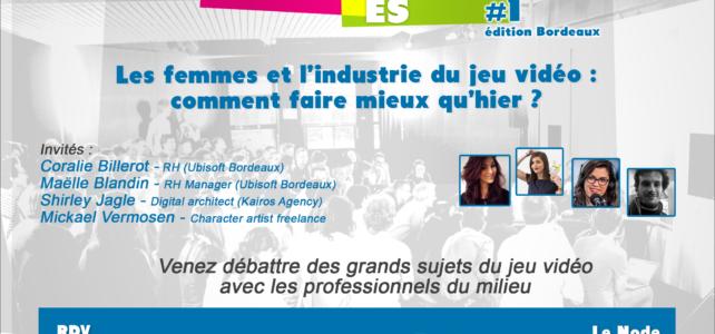 RVL Bordeaux #1 : Les femmes dans l'industrie du jeu vidéo : Comment faire mieux qu'hier ?